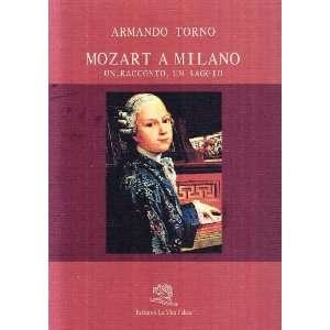 un saggio (Biblioteca milanese) (9788886314688): Armando Torno: Books