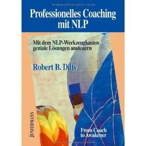 Coaching mit NLP (9783873875586) Robert B. Dilts Books