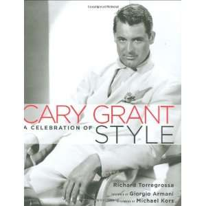 Cary Grant A Celebration of Style (9781845131906