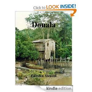 Douala (German Edition): Carsten Stenzel:  Kindle Store