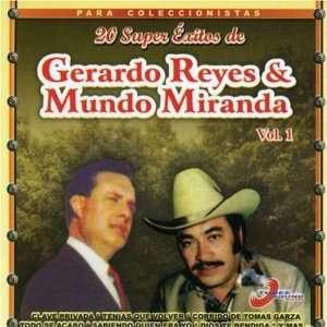 Vol. 1 20 Super Exitos De Gerardo Reyes Y Mundo Mi Reyes