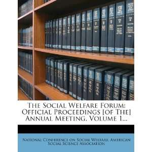 The Social Welfare Forum Official Proceedings [of The