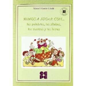 sonidos y las Letras (9788478693825): Miren J. García Celada: Books
