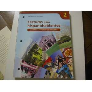 Lecturas Para Hispanohablantes 2: Con Preparacion Para Los