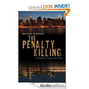 The Penalty Killing: A Martin Carter Mystery: Michael McKinley: