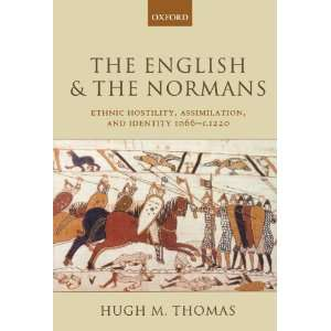 , and Identity 1066   c. 1220 (9780199278862) Hugh M. Thomas Books