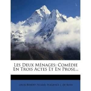 ) (9781276473316): Louis Benoît Picard, Fulgence J. de Bury: Books
