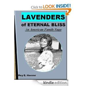 Lavenders of Eternal Bliss: An American Family Saga: Roy E. Hoover