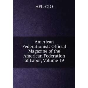 American Federationist Official Magazine of the American