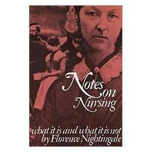 on Nursing 1st (first) editon Text Only Florence Nightingale Books