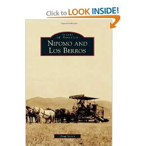 Nipomo and Los Berros (Images of America) (9780738593098