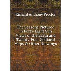Four Zodiacal Maps & Other Drawings Richard Anthony Proctor Books