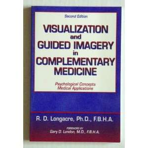 VISUALIZATION AND GUIDED IMAGERY IN COMPLEMENTARY MEDICINE
