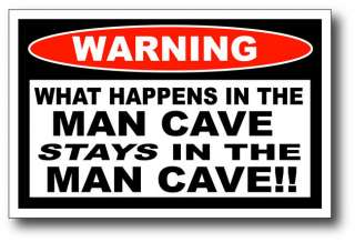 Happens in Man Cave Stays Funny Sticker Decal Tool Box