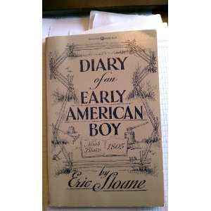 Diary of Early American Boy (9780345243850) Eric Sloane Books