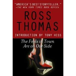 The Fools in Town Are on Our Side [Paperback] Ross Thomas Books