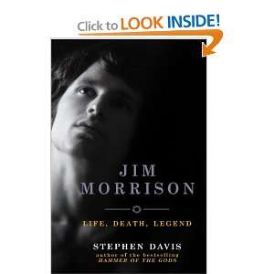 Jim Morrison Life, Death, Legend (9780091900717) Stephen