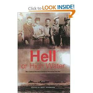 Hell Or High Water (9781869507862): Neill Atkinson: Books
