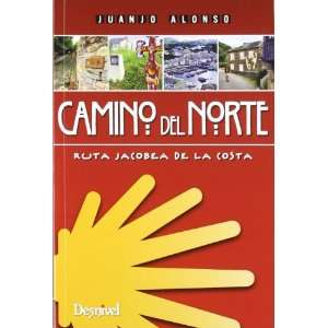 Camino del Norte (9788498292473) Juanjo Alonso Books