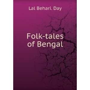 Folk Tales of Bengal Day Lal Behari Books