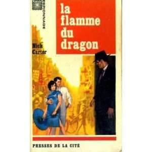 La flamme du dragon Carter Nick Books