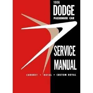 Passenger Car Service Manual 1956 Coronet Royal Custom Royal Books