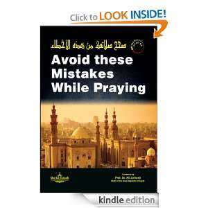Avoid these Mistakes while Praying Foreword by Prof. Dr. Ali Jumuah