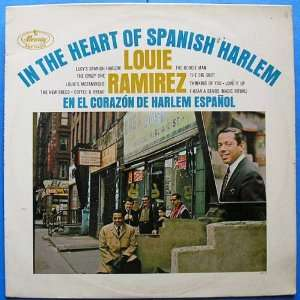 In The Heart Of Spanish Harlem [Vinyl LP] Louis Ramirez