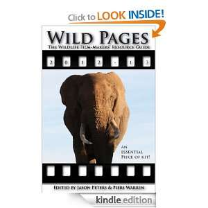 Wild Pages The Wildlife Film makers Resource Guide 2012 13 Jason