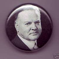 President Herbert Hoover 1 inch pinback button badge