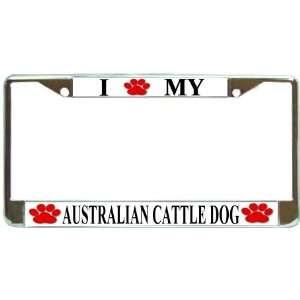 Love My Australian Cattle Dog Paw Prints Dog Chrome Metal License