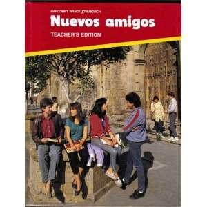 Nuevos Amigos Spanish 1989 Teachers Edition