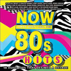 Now Thats What I Call The 80s Hits, Various Artists