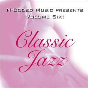 N Coded Music Presents 6 Classic Jazz Various Artists Music