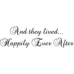 And They Lived Happily Ever After Black Vinyl Wall Art