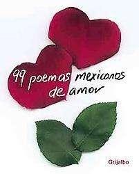 99 Poemas Mexicanos De Amor/ 99 Mexican Love Poems (Hardcover