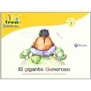 El gigante Generoso / Generous Giant: Un Cuento Con La G