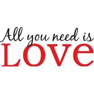 Peel & Stick All You Need is Love Quotes Wall Decals