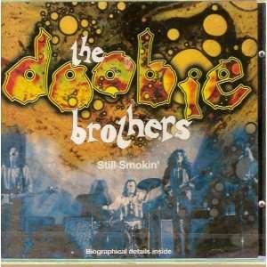 Still Smokin The Doobie Brothers: Music