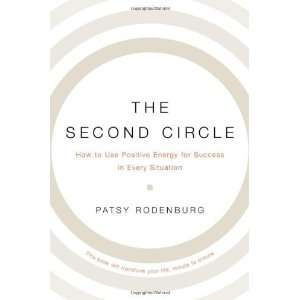 The Second Circle How to Use Positive Energy for Success
