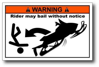 Sled Rider Bail Snowmobile Warning Sticker Decal ZRT F6