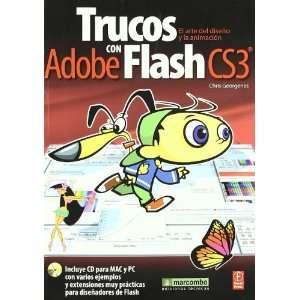 Trucos con Adobe Flash cs3 (Incluye cd para mac y Pc): el