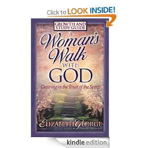 Womans Walk with God Growth and Study Guide: Elizabeth George