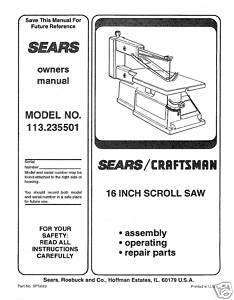 Craftsman 16  Scroll Saw Manual Model # 113.235501