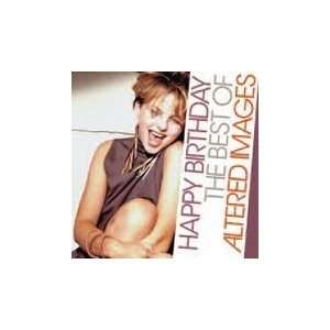 Happy Birthday Best of Altered Images Music