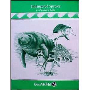 Endangered Species K 3 Teachers Guide SeaWorld Books