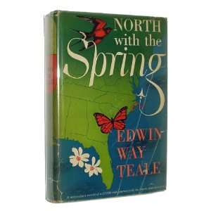 Mile Journey with the North American Spring Edwin Way Teale Books