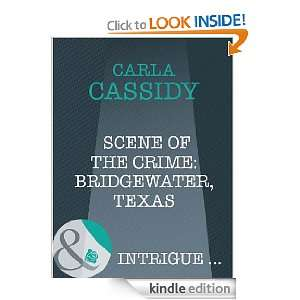 Scene of the Crime: Bridgewater, Texas (Harlequin Intrigue