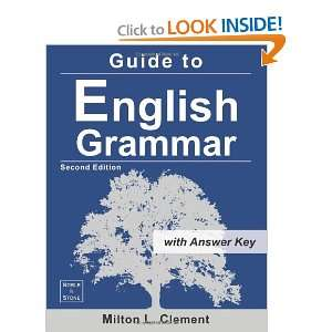 Guide to English Grammar: with Answer Key (9780615570969