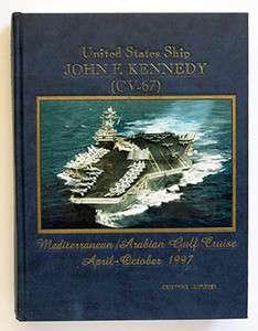 USS JOHN F KENNEDY CV 67 MEDITERRANEAN CRUISE BOOK 1997